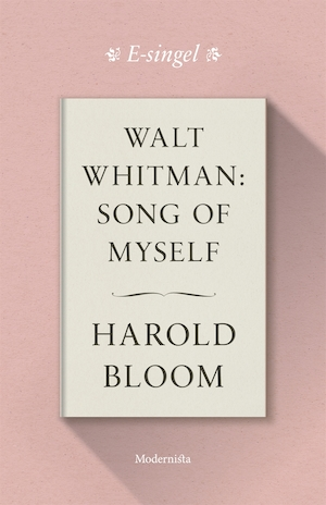 Walt Whitman: Song of Myself
